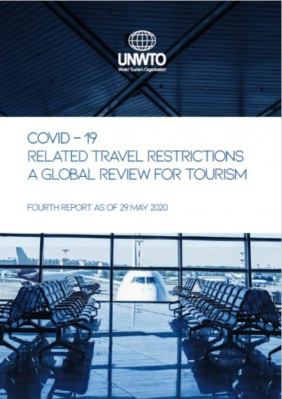 COVID-19 related travel restrictions a global review for tourism Fourth report as of 29 may 2020
