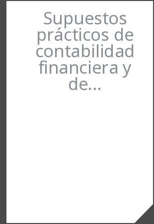 Biblioteca Uca Koha Detalles De Supuestos Prácticos De Contabilidad Financiera Y De Sociedades Jesús Omeñaca García